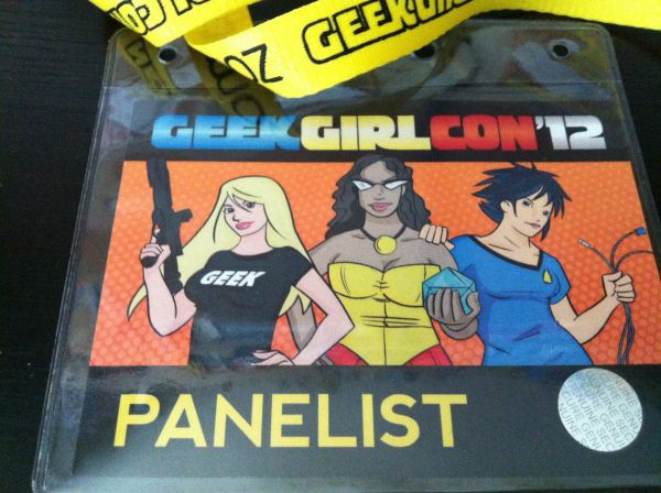 Panelest badge from Geek Girl Con 2012. August 12, 2012. Seattle, WA.